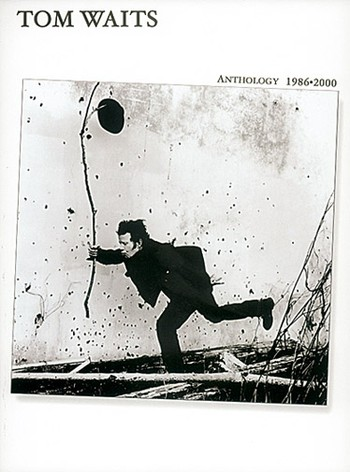 Waits, Tom - ANTHOLOGY 1983-2000