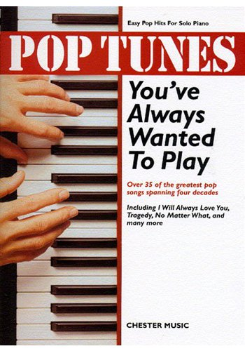 Pop Tunes You've Always Wanted To Play