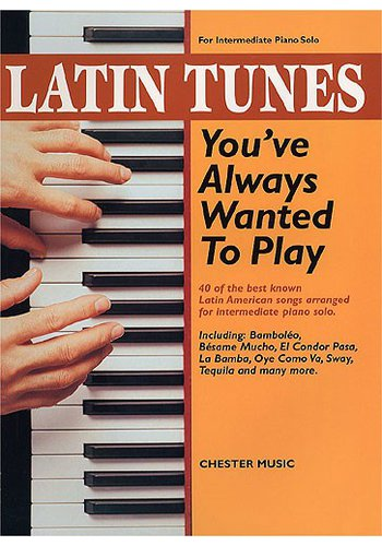 Latin Tunes you've always wanted to play