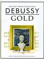 The Easy Piano Collection : Debussy Gold
