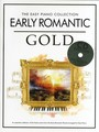 The Easy Piano Collection : Early Romantic Gold