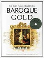 The Easy Piano Collection : Baroque Gold
