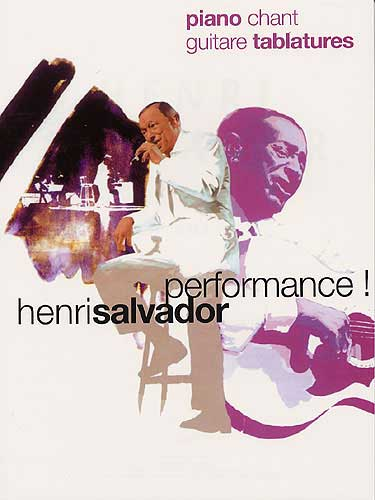 Henri Salvador: Performance !