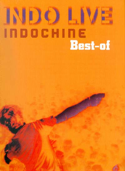 Best Of Indochine: Indo Live