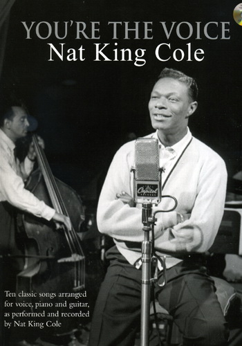 You're The Voice : Nat King Cole