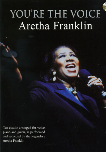 You're The Voice : Aretha Franklin