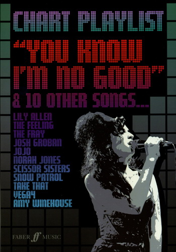 Chart Playlist : You Know I'm No Good and 10 Other Songs
