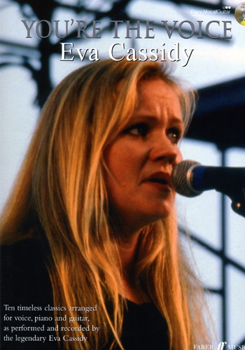 You're The Voice : Eva Cassidy