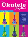 The Ukulele Playlist : Pop Hits