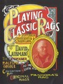 Playing The Classic Rags of Scott Joplin, James Scott & Joseph Lamb