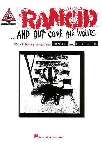 Rancid... And out come the Wolves