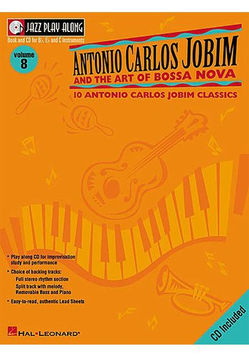 Antonio Carlos Jobin And The Art Of Bossa Nova: Volume 8