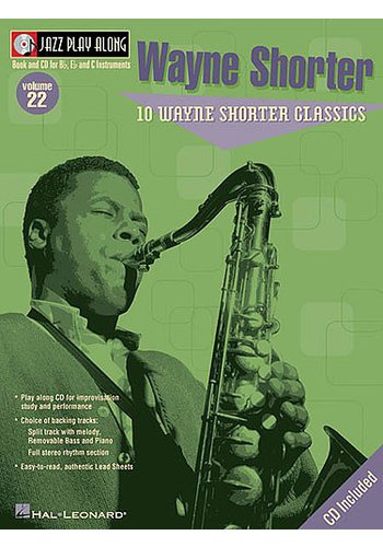 Jazz Play Along Volume 22 : 10 Wayne Shorter Classics