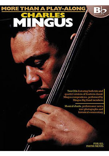More Than A Play-Along : Charles Mingus