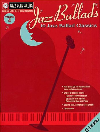 Jazz Play Along Volume 4 : Jazz Ballads