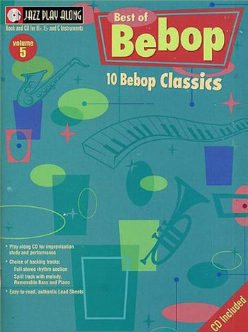 Jazz Play Along Volume 5 : Best Of Bebop