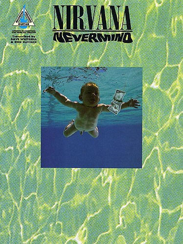 Nirvana: Nevermind Guitar Recorded Versions (Partition)
