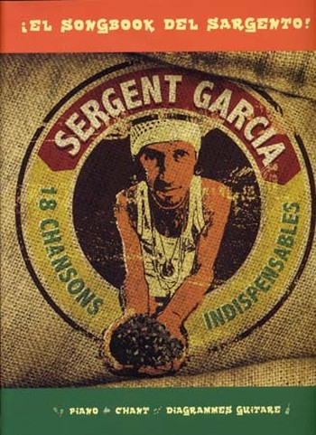 Sergent garcia - 18 Chansons indispensables