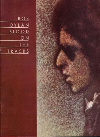 Dylan Bob Blood On The Tracks