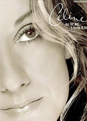 Celine Dion: All The Way... A Decade Of Song