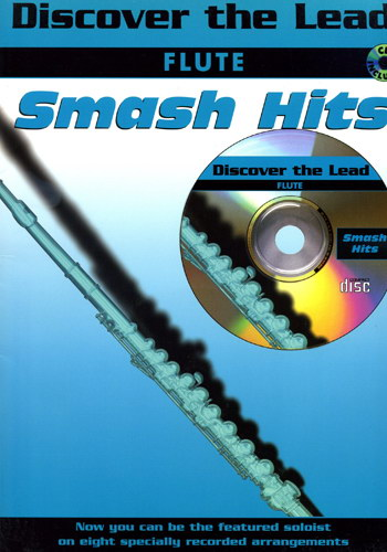 Discover The Lead : Smash Hits For Flute
