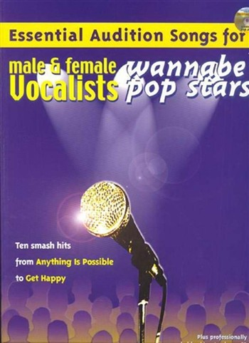 Essential Audition Songs For Male And Female Vocalists : Wannabe Pop Stars