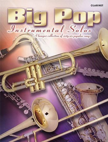 Big Pop Instrumental Solos: Clarinet Instrumental Album