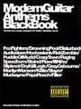 Modern Guitar Anthems: Black Book (Partition)