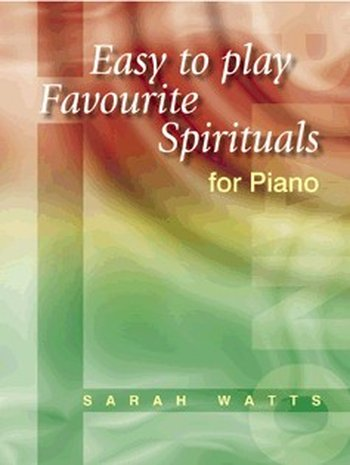 Easy to Play Favourite Spirituals for Piano