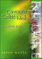 Favourite Celtic Melodies for Two Flutes