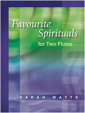 Favourite Spirituals for Two Flutes