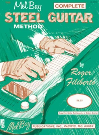Complete Steel Guitar Method