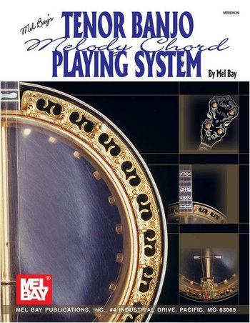 Tenor Banjo Melody Chord Playing System (Partition)