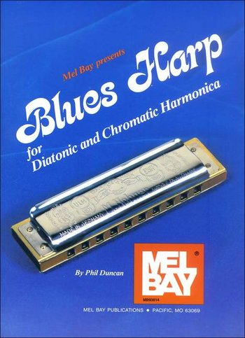 Blues Harp - For Diatonic and Chromatic Harmonica