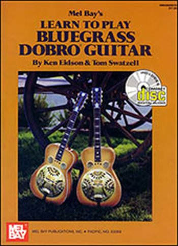Learn to Play Bluegrass Dobro Guitar (Partition+CD)