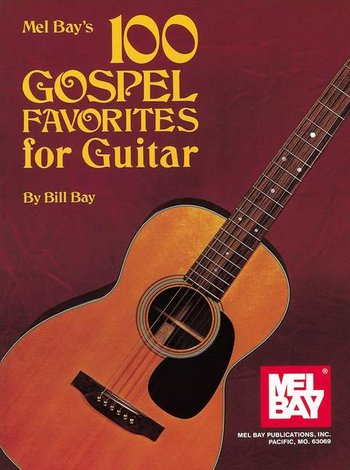 100 Gospel Favorites for Guitar (Partition)