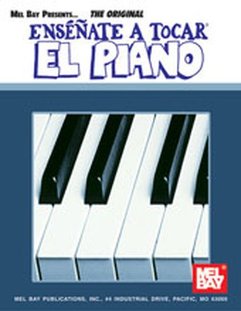 You Can Teach Yourself Piano/Spanish Edition