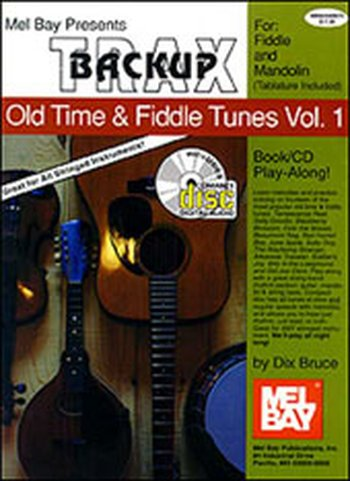 Backup Trax/Old Time & Fiddle Tunes for Fdl & Mandolin (Partition+CD)