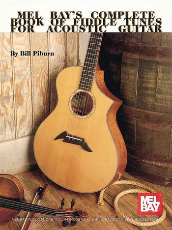 Complete Book of Fiddle Tunes for Acoustic Guitar (Partition)