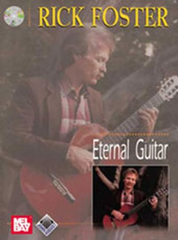 Rick Foster Eternal Guitar (Partition+CD)