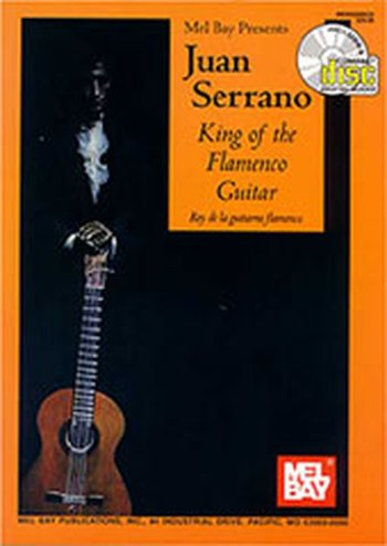 Juan Serrano - King of the Flamenco Guitar (Partition+CD)