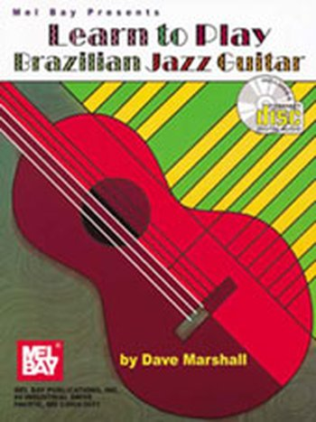 Learn to Play Brazillian Jazz Guitar (Partition+CD)
