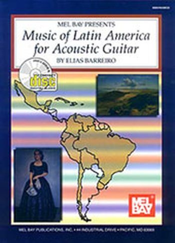 Music of Latin America for Acoustic Guitar (Partition+CD)