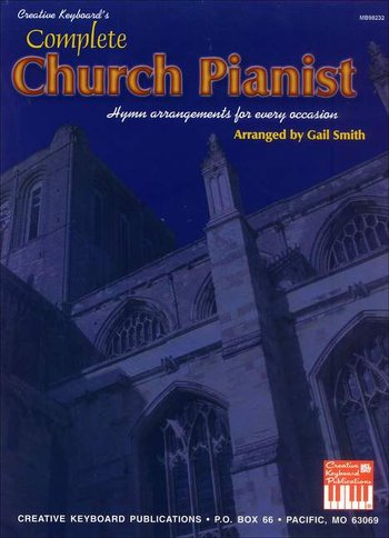 Complete Church Pianist - Hymn Arrangements for Every Occasion