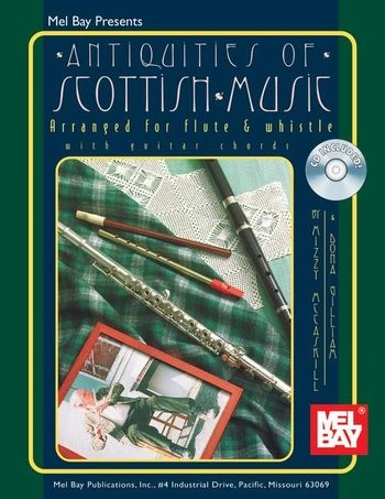 Antiquities of Scottish Music for Flute and Whistle