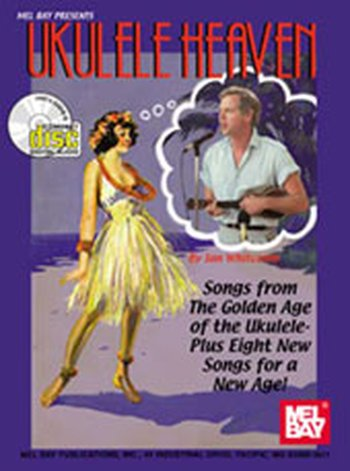 Ukulele Heaven - Songs from the Golden Age of the Ukulele