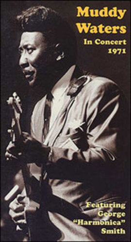 Muddy Waters in Concert 1971