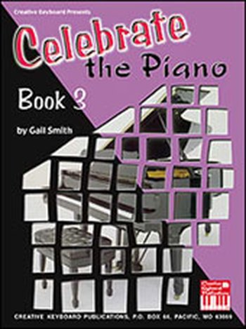 Celebrate the Piano Book 3