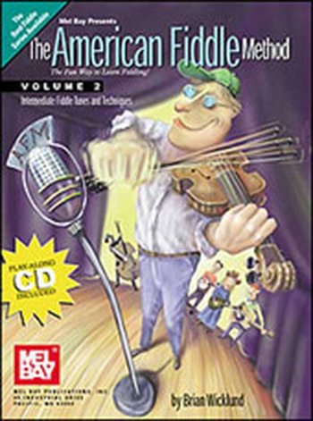 The American Fiddle Method Volume 2