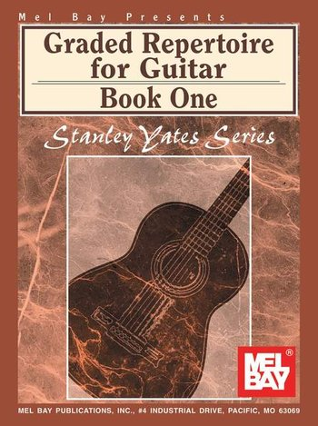 Graded Repertoire for Guitar Book One